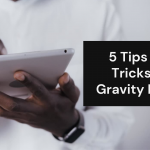 5 Tips and Tricks for Gravity Forms