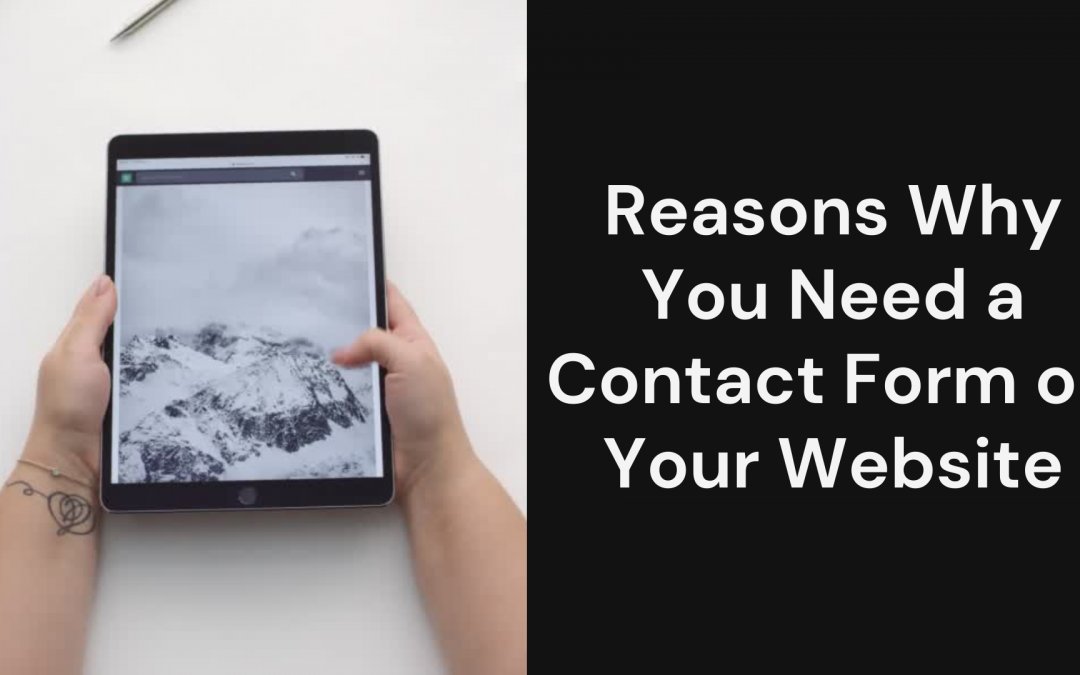 11 Reasons Why You Need a Contact Form on Your Website (2021)