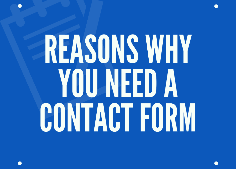 6 Benefits to Using a Contact Form for Your Website